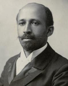 the life of william edward burghardt du bois a black leader Born february 23, 1868, william edward burghardt dubois in great barrington, massachusettes dubois became one of the most successful social activist, scholar and writer of the twentieth century he descended of african, french, and dutch lineage, hence his name.
