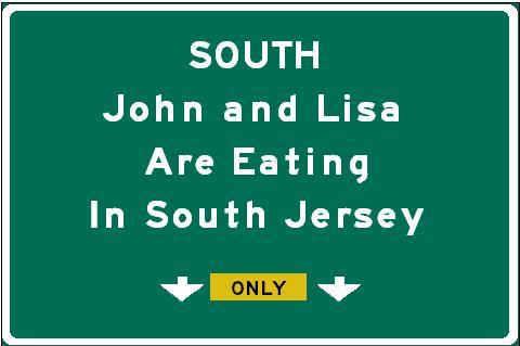 John and Lisa are Eating in South Jersey