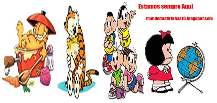 O mundo das tirinhas Aqui você encontra Tirinhas Garfield, monica, mafalda, snoopy, calvin