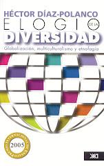 Elogio de la diversidad, Siglo XXI Editores, 2006.