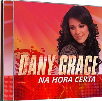 Dany Grace – Na Hora Certa