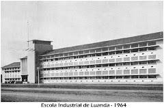 ESCOLA INDUSTRIAL  DE LUANDA - 1964.