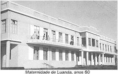 MATERNIDADE DE LUANDA -  ANO 1960.