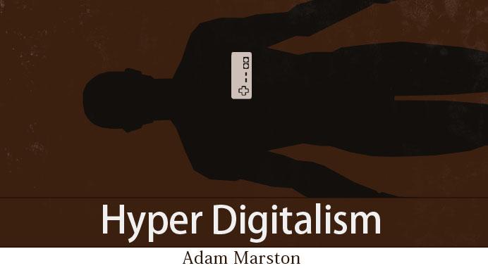 Hyper Digitalism