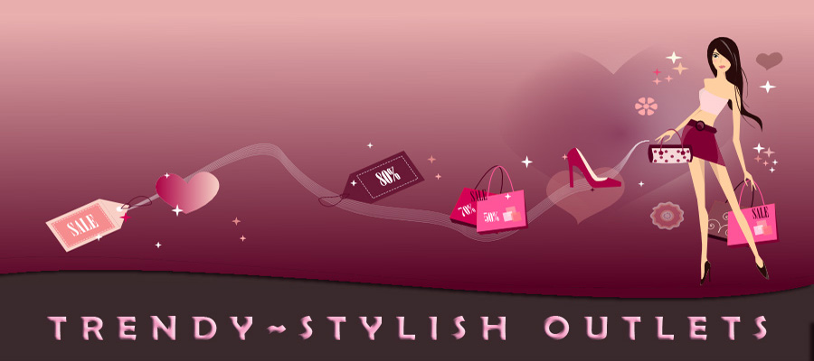 Trendy~Stylish Outlets