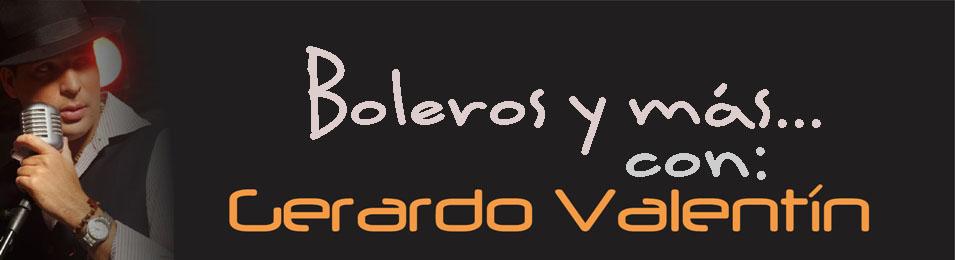 Boleros de Venezuela - Gerardo Valentín