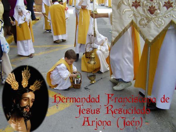 - HERMANDAD FRANCISCANA DE JESUS RESUCITADO -