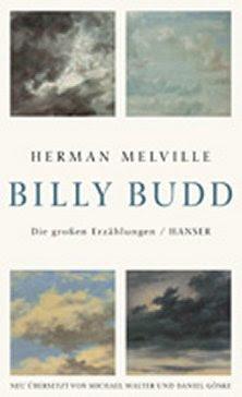 Herman Melville, Billy Budd, Die großen Erzählungen, Carl Hanser Verlag, München