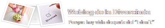 Weblogdeladivorciada