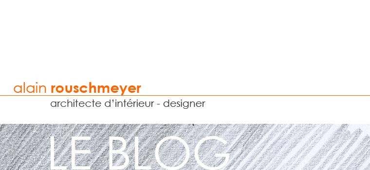 alain rouschmeyer : le blog architecture et design d'intérieur...