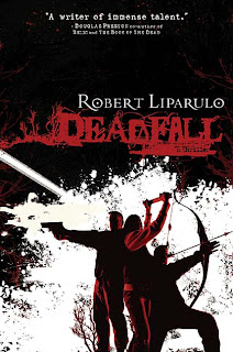 Deadfall by Robert Liparulo