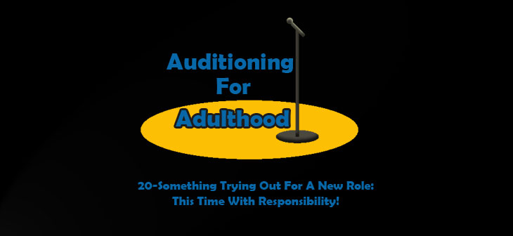 Auditioning For Adulthood