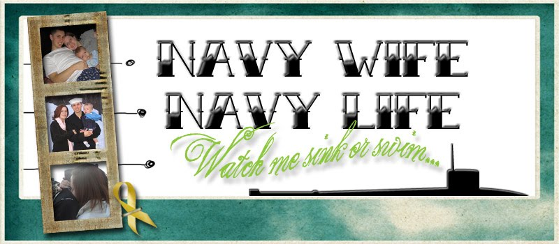 Navy Wife, Navy Life. Watch me sink or swim.