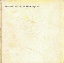 SITUAÇÕES:ARTUR BARRIO:REGISTROS