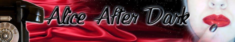 Alice After Dark