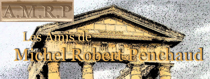 LES AMIS DE MICHEL ROBERT PENCHAUD