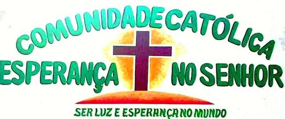 COMUNIDADE CATÓLICA ESPERANÇA NO SENHOR