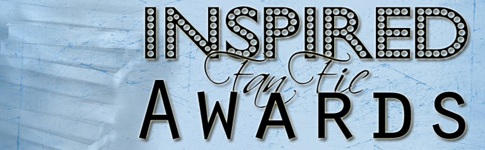 Inspired Fan Fic Awards
