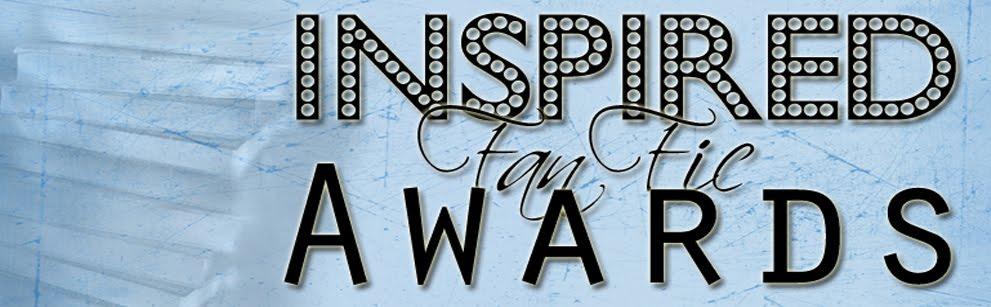 Inspired Fan Fic Awards
