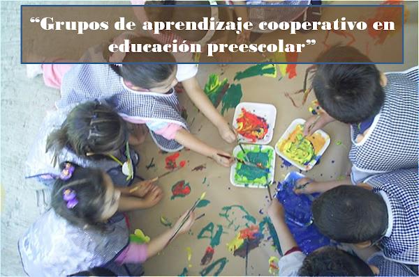 """Grupos de aprendizaje cooperativo en educación preescolar"""
