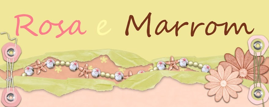 Rosa e Marrom