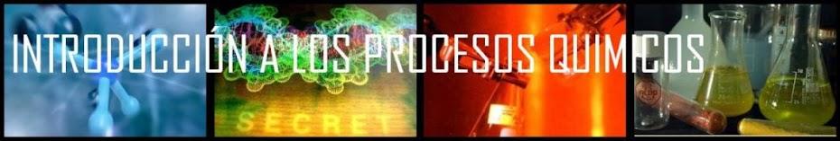 Introducción a los Procesos Quimicos