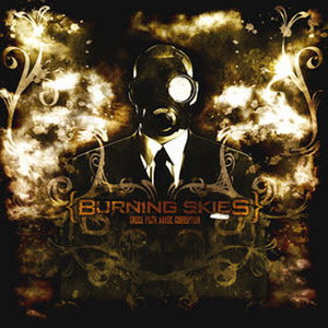 Burning Skies - Greed.Filth.Abuse.Corruption