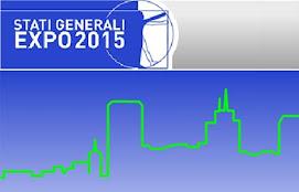 GLI STATI GENERALI DELL'EXPO 2015 IL 16 E IL 17 LUGLIO AL TEATRO DAL VERME