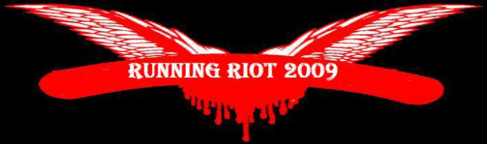 RUNNING RIOT IN 2009