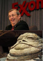 Exxon Mobil chairman Lee Raymond and Jabba the Hut: which one is which?