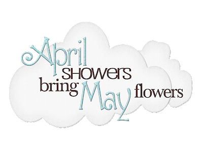 tears from last month will be enough help our april flowers grow