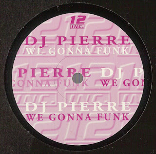 DJ Pierre - We Gonna Funk (By Warlock)