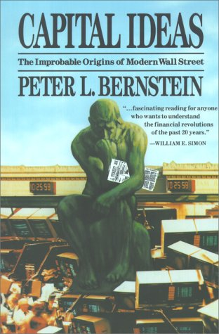 capital ideas the improbable origins of Cfa society south africa readings  peter, against the gods bernstein, peter, capital ideas: the improbable origins of modern wall street bodie,.