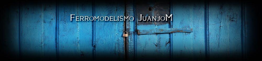 Ferromodelismo JuanjoM