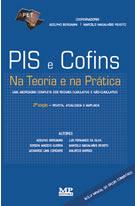 PIS e COFINS na Teoria e na Prática - 2a edição