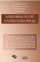 A Reforma do CPC e a Execução Fiscal