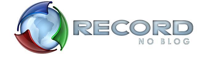 Rede Record no Blog • O nome já diz tudo