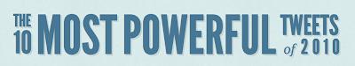 Twitter - Ten Most Powerful Tweets Screen%2Bshot%2B2010-12-14%2Bat%2B4.39.32%2BAM