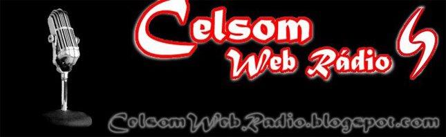 .:: Celsom Web Rádio  -  A sua companhia na Internet ::.