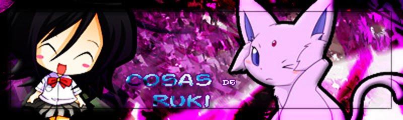Cosas de Ruki