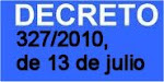 NUEVO DECRETO 327/2010, DE 13 DE JULIO,EDUCACIN SECUNDARIA.