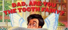Dad, are you the tooth fairy? by Jason Alexander