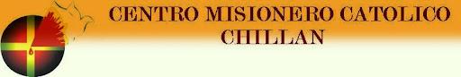 CENTRO MISIONERO CATOLICO CHILLAN