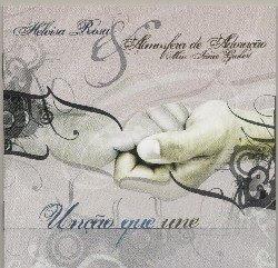 Heloísa Rosa - Unção Que Une 2006