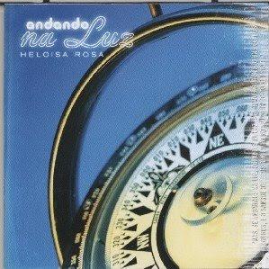 Heloísa Rosa - Andando Na Luz 2006