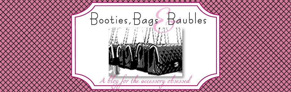 Booties, Bags and Baubles