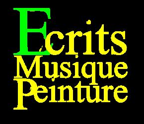 Écrits, Paroles et Musique, Peinture