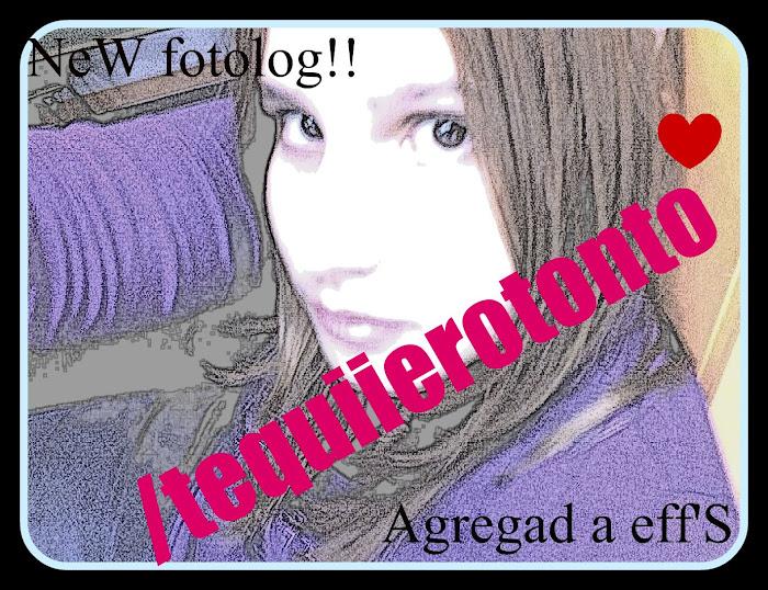 www.fotolog.com/tequiierotonto