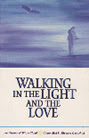 BOOKS ...... Walking In The Light And The Love