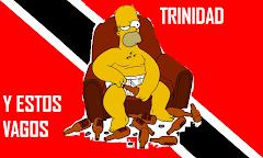 TRINIDAD Y ESTOS VAGOS